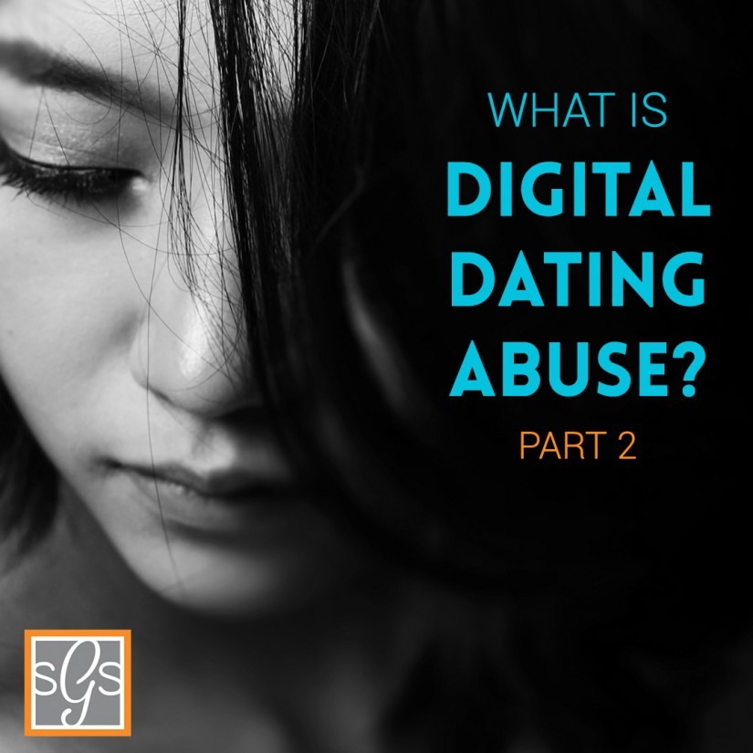 What Is Digital Dating Abuse? - Part 2