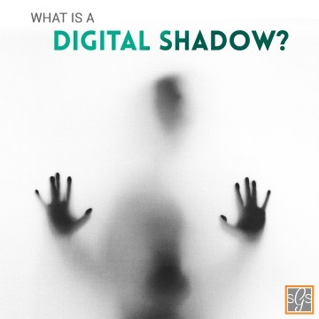 What Is A Digital Shadow?